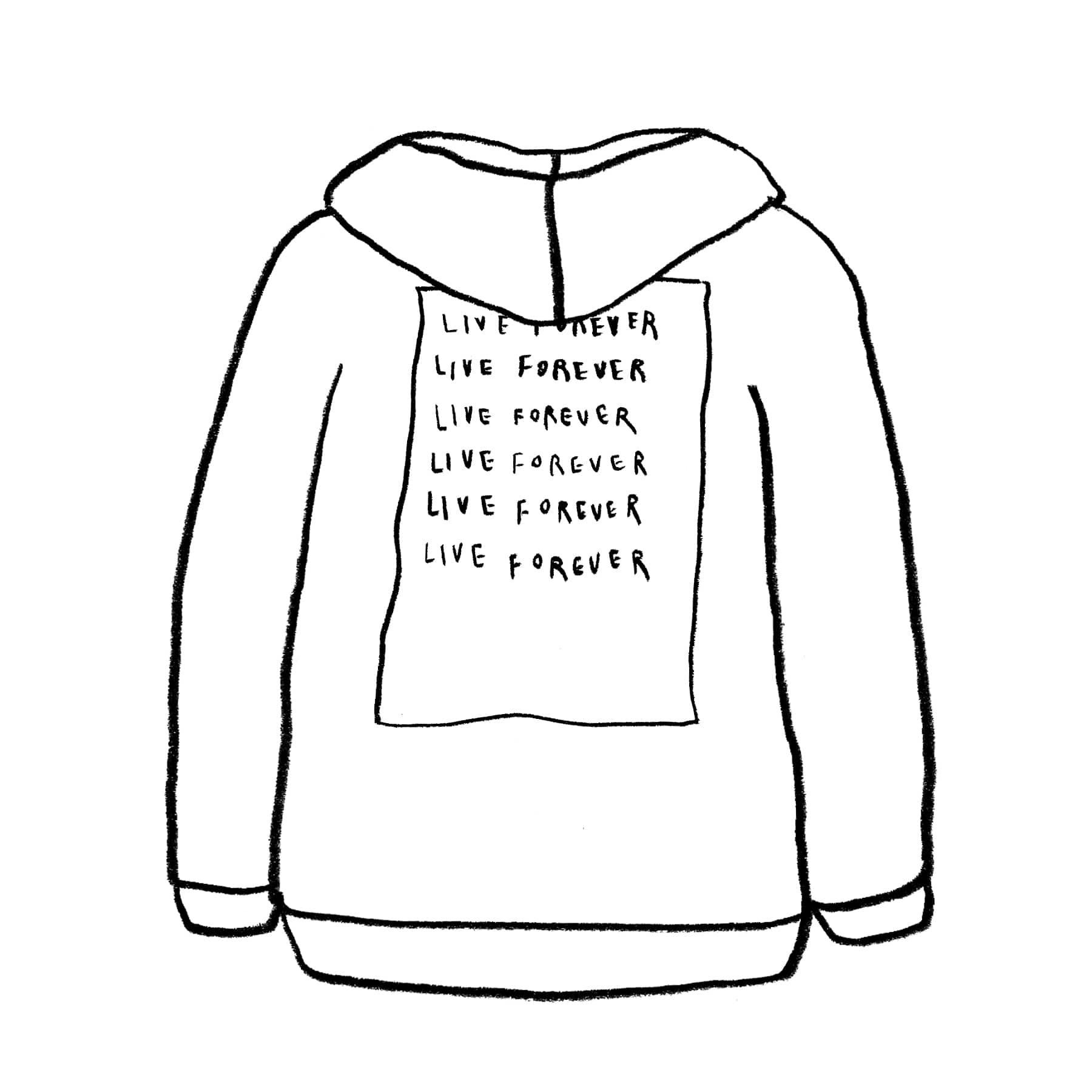 LIVE FOREVER HOODIE